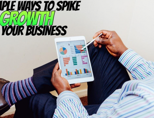 4 Simple Ways to Spike Growth in Your Business